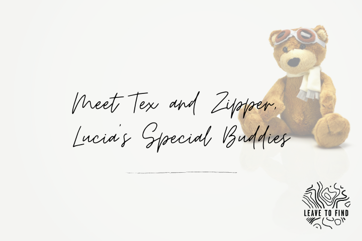 Meet Tex and Zipper, Lucia's Special Buddies
